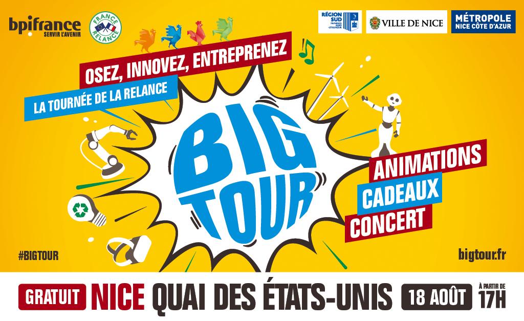 Big Tour 2021 à Nice, rêvez, osez, entreprenez ! L'avenir c'est la France